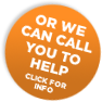 or we can call you to help...click for info